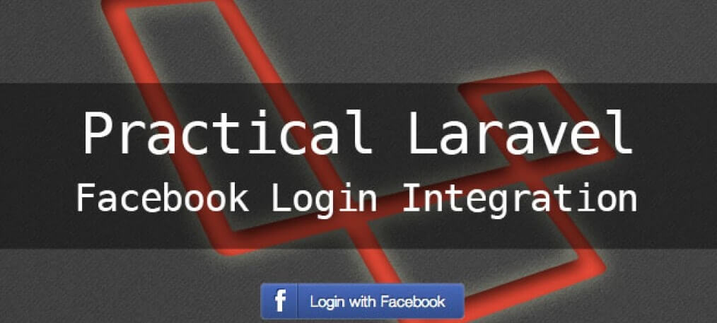 Integrate Facebook Login Authentication and Register Example in Laravel 5.2 from Scratch